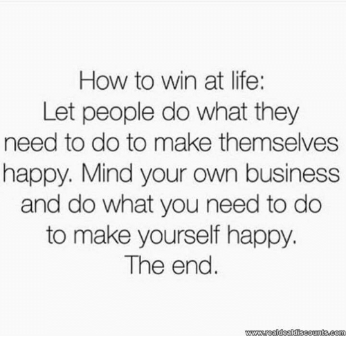 how-to-win-at-life-let-people-do-what-they-14152092